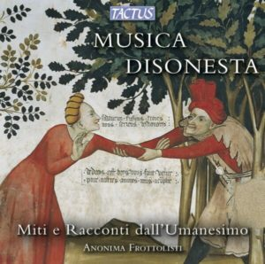 Indecent Music: Myths and Stories from Humanism Anonima Frottolisti