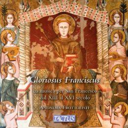 Ultimo album: Gloriosus Franciscus